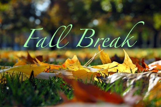Fall Break 11.23