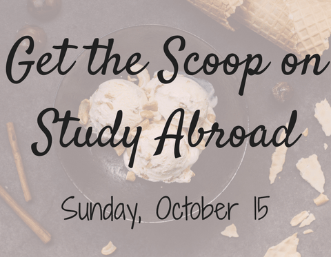 Get the Scoop on Study Abroad